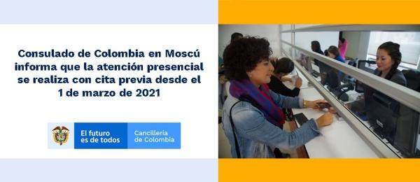 Consulado de Colombia en Moscú informa que la atención presencial se realiza con cita previa desde el 1 de marzo