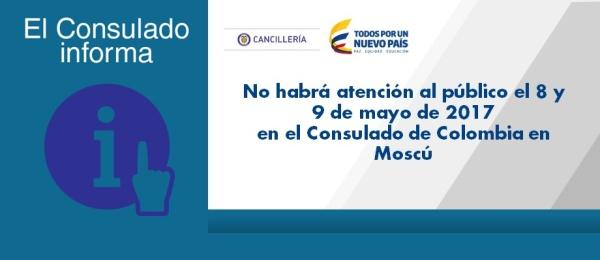 No habrá atención al público el 8 y 9 de mayo de 2017 en el Consulado de Colombia